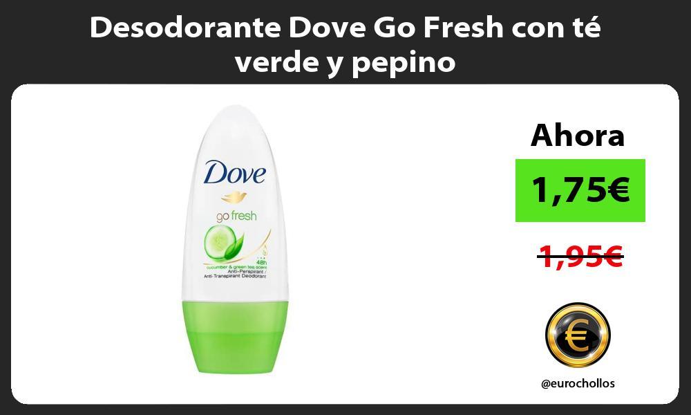 Desodorante Dove Go Fresh con té verde y pepino
