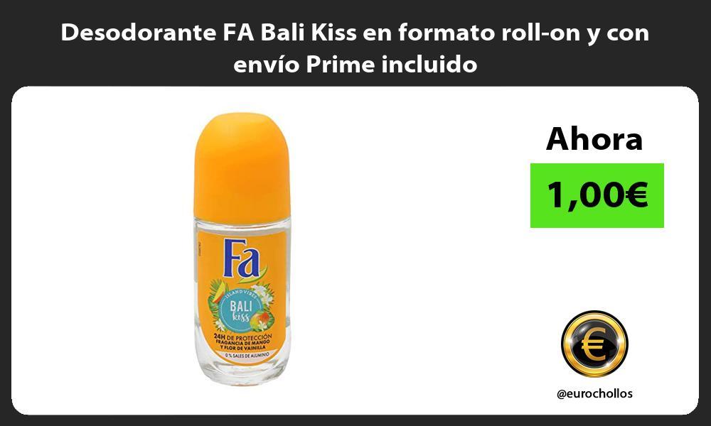 Desodorante FA Bali Kiss en formato roll on y con envío Prime incluido