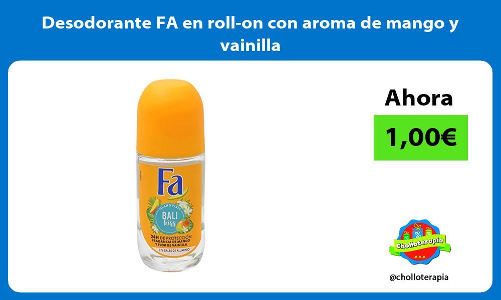 Desodorante FA en roll on con aroma de mango y vainilla