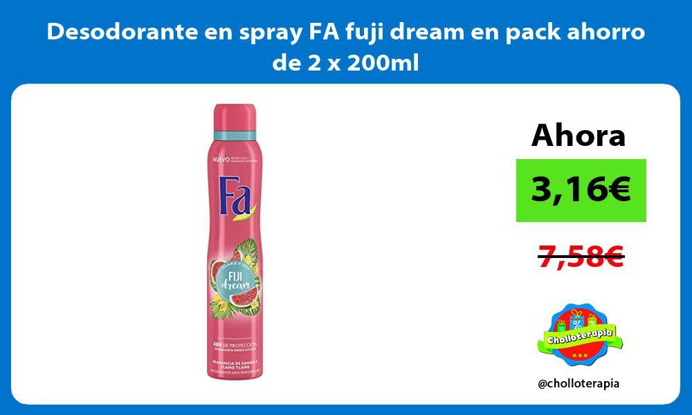 Desodorante en spray FA fuji dream en pack ahorro de 2 x 200ml