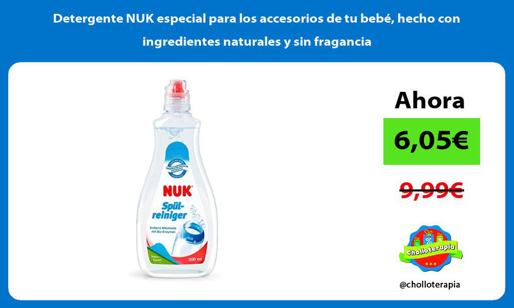 Detergente NUK especial para los accesorios de tu bebé hecho con ingredientes naturales y sin fragancia
