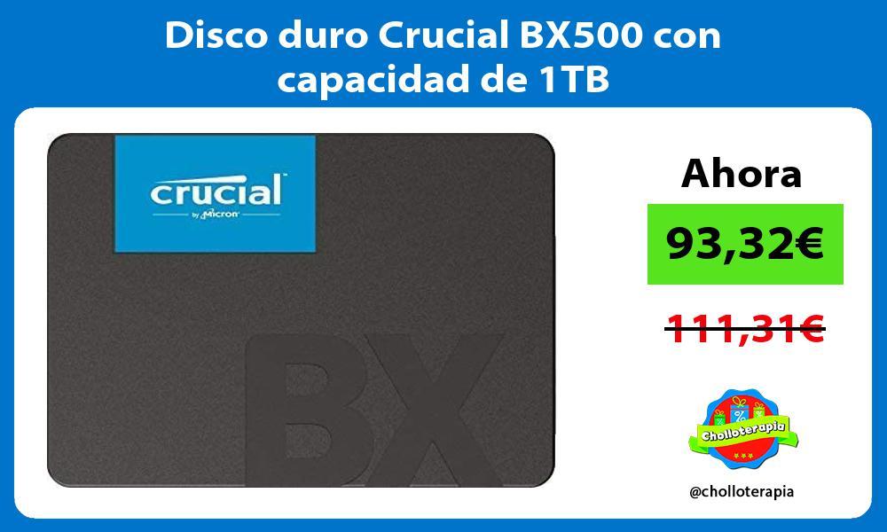 Disco duro Crucial BX500 con capacidad de 1TB