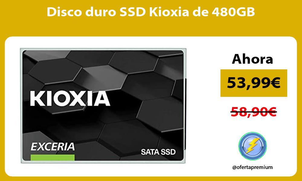 Disco duro SSD Kioxia de 480GB