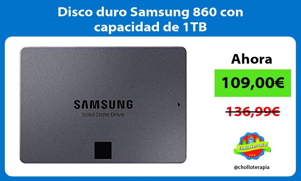 Disco duro Samsung 860 con capacidad de 1TB