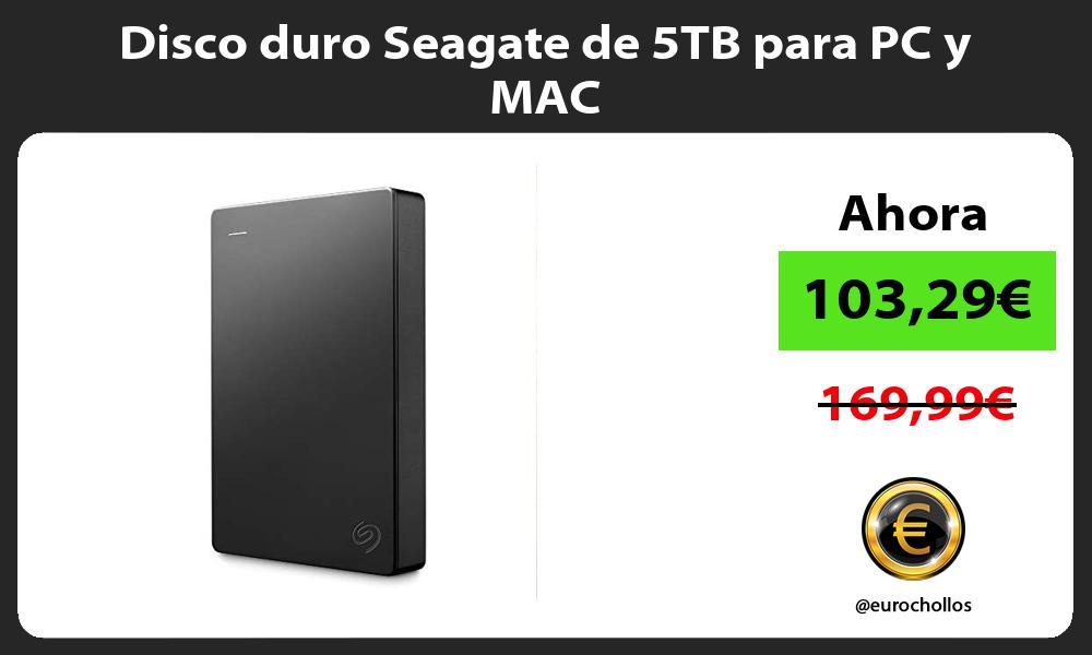 Disco duro Seagate de 5TB para PC y MAC