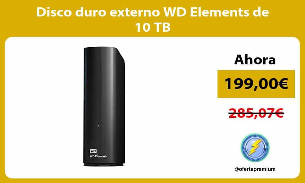 Disco duro externo WD Elements de 10 TB
