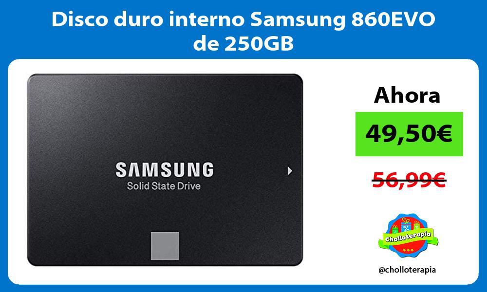 Disco duro interno Samsung 860EVO de 250GB