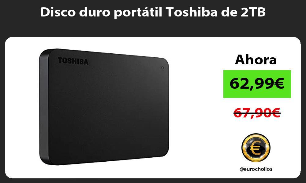 Disco duro portátil Toshiba de 2TB
