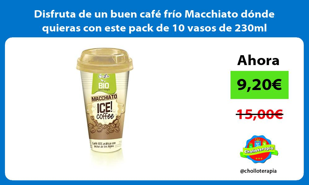 Disfruta de un buen café frío Macchiato dónde quieras con este pack de 10 vasos de 230ml