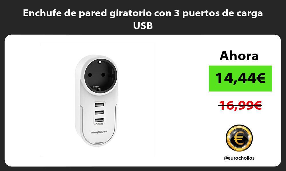 Enchufe de pared giratorio con 3 puertos de carga USB