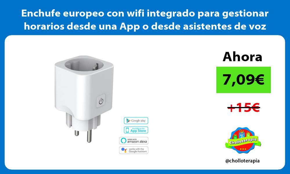 Enchufe europeo con wifi integrado para gestionar horarios desde una App o desde asistentes de voz