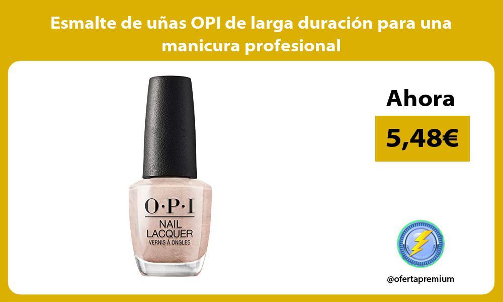 Esmalte de uñas OPI de larga duración para una manicura profesional