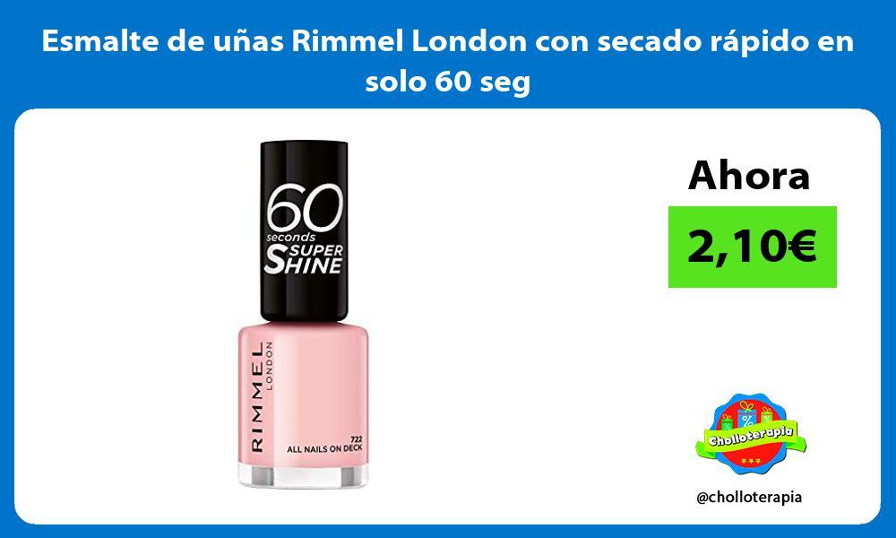 Esmalte de uñas Rimmel London con secado rápido en solo 60 seg