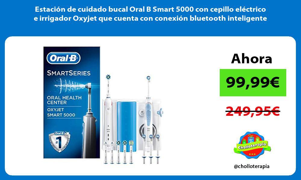 Estación de cuidado bucal Oral B Smart 5000 con cepillo eléctrico e irrigador Oxyjet que cuenta con conexión bluetooth inteligente