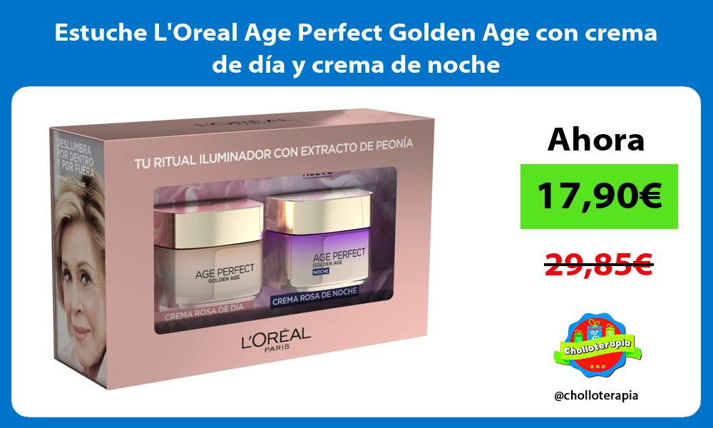 Estuche LOreal Age Perfect Golden Age con crema de día y crema de noche
