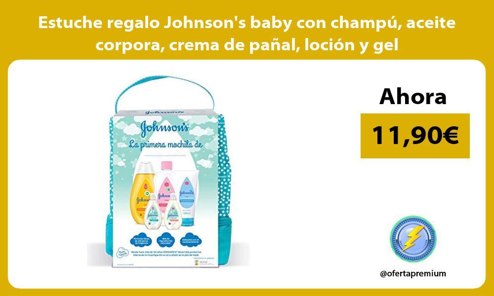 Estuche regalo Johnsons baby con champú aceite corpora crema de pañal loción y gel