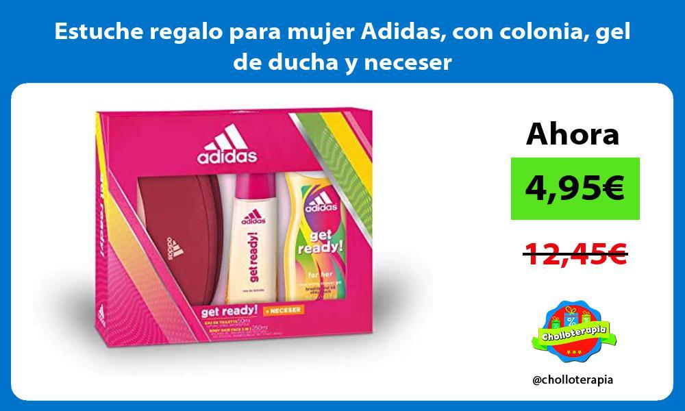 Estuche regalo para mujer Adidas con colonia gel de ducha y neceser