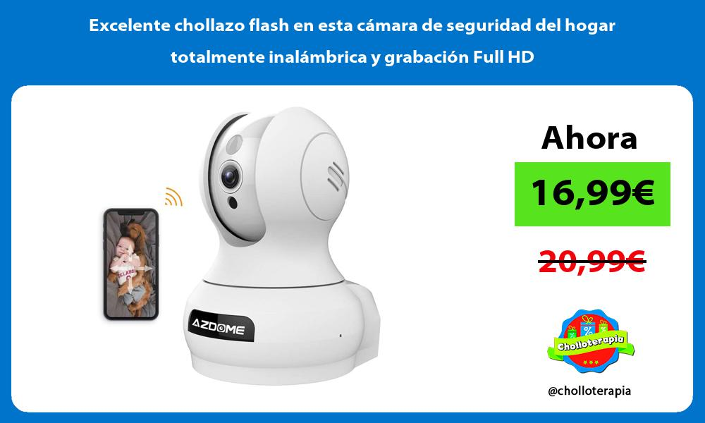 Excelente chollazo flash en esta cámara de seguridad del hogar totalmente inalámbrica y grabación Full HD