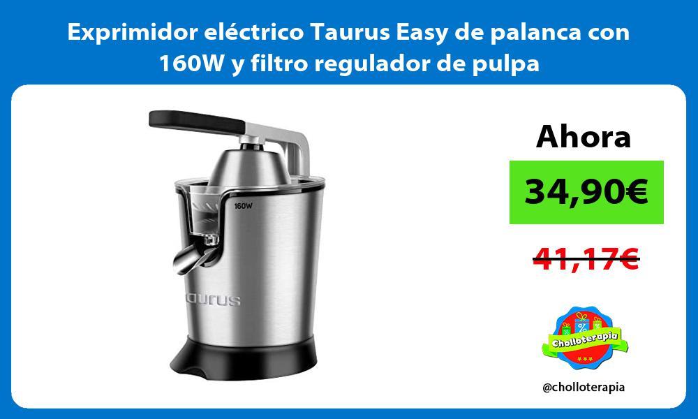 Exprimidor eléctrico Taurus Easy de palanca con 160W y filtro regulador de pulpa