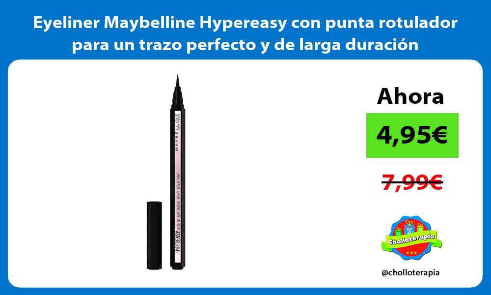 Eyeliner Maybelline Hypereasy con punta rotulador para un trazo perfecto y de larga duración
