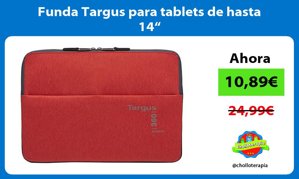 """Funda Targus para tablets de hasta 14"""""""