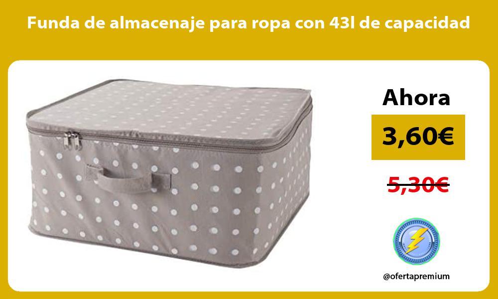 Funda de almacenaje para ropa con 43l de capacidad