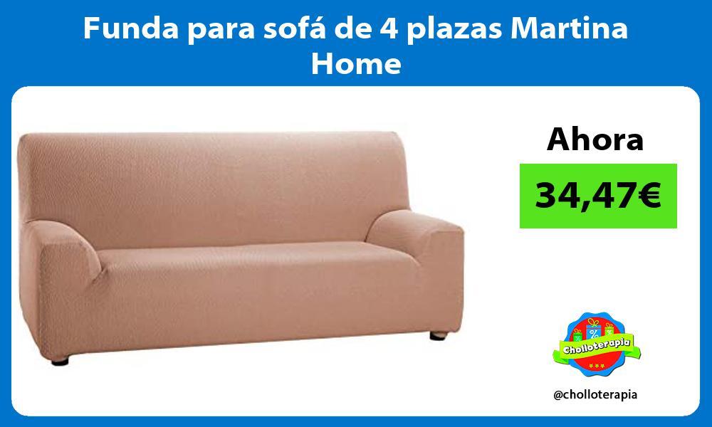 Funda para sofá de 4 plazas Martina Home