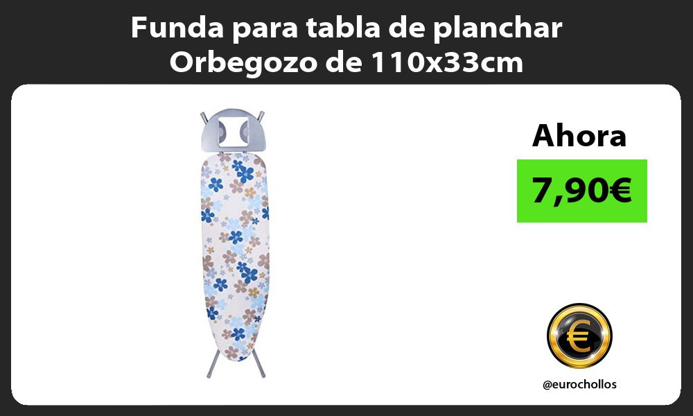 Funda para tabla de planchar Orbegozo de 110x33cm