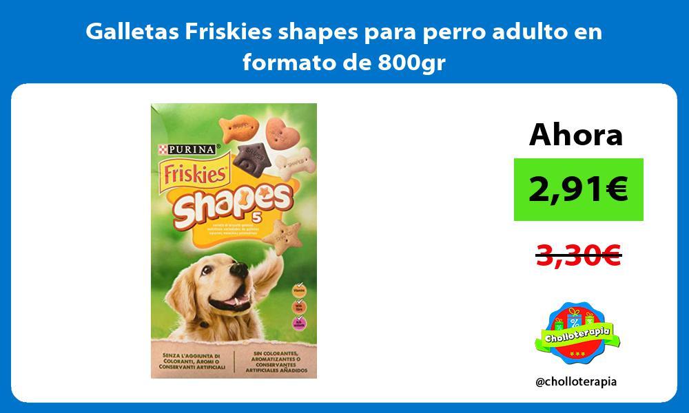 Galletas Friskies shapes para perro adulto en formato de 800gr