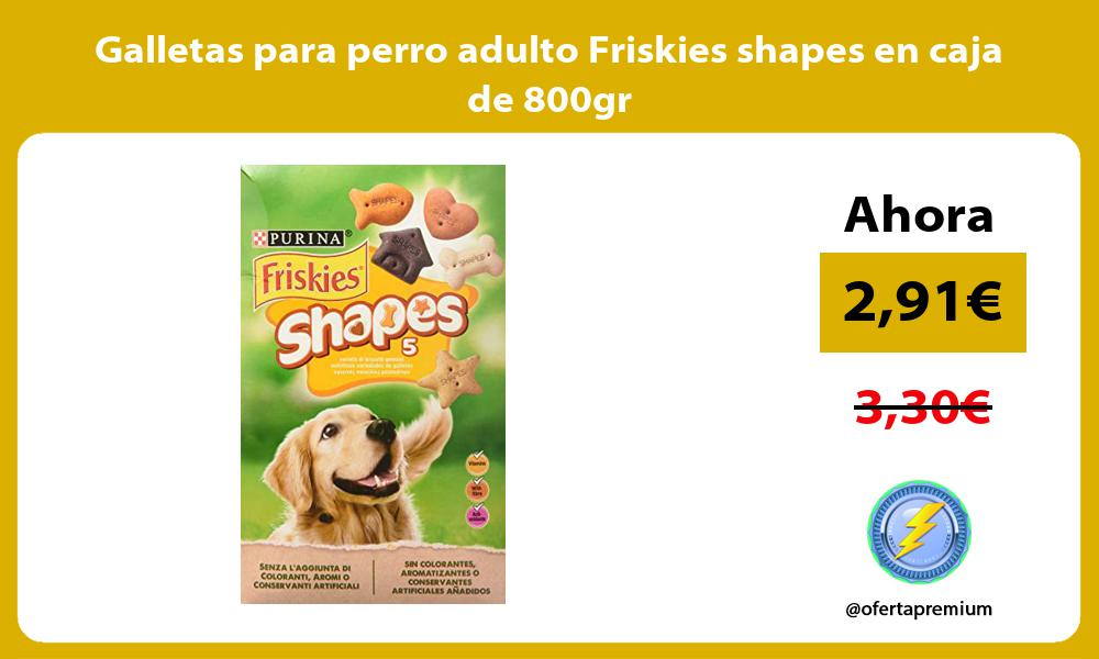 Galletas para perro adulto Friskies shapes en caja de 800gr