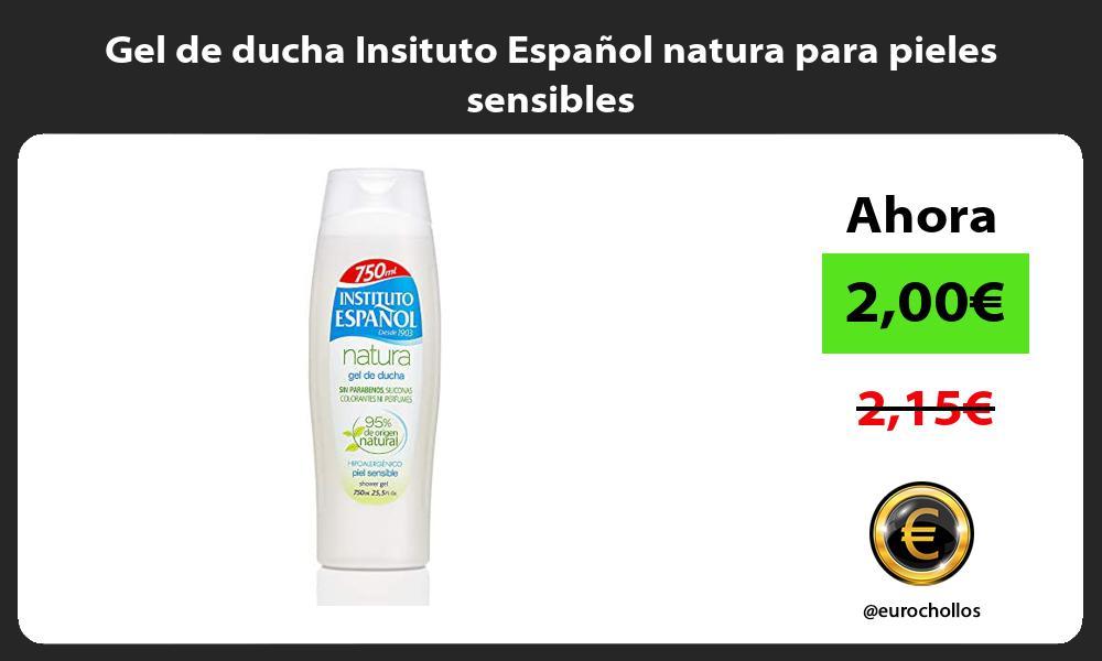 Gel de ducha Insituto Español natura para pieles sensibles