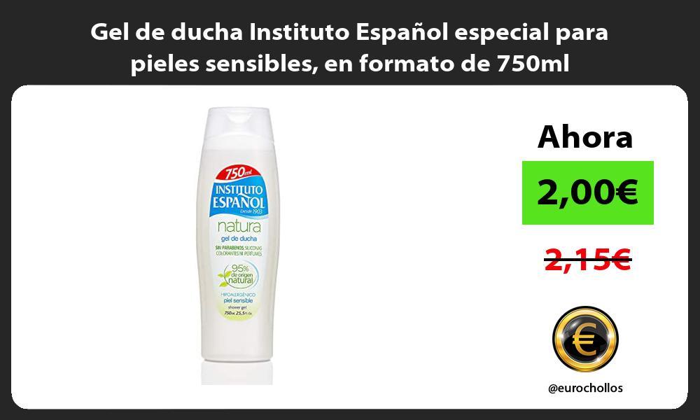 Gel de ducha Instituto Español especial para pieles sensibles en formato de 750ml