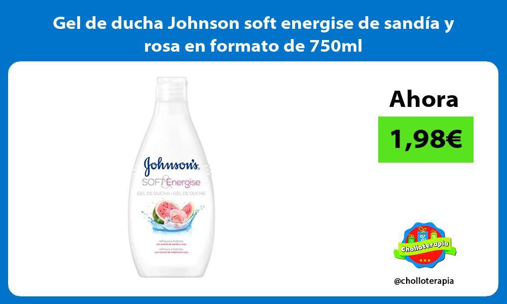 Gel de ducha Johnson soft energise de sandía y rosa en formato de 750ml