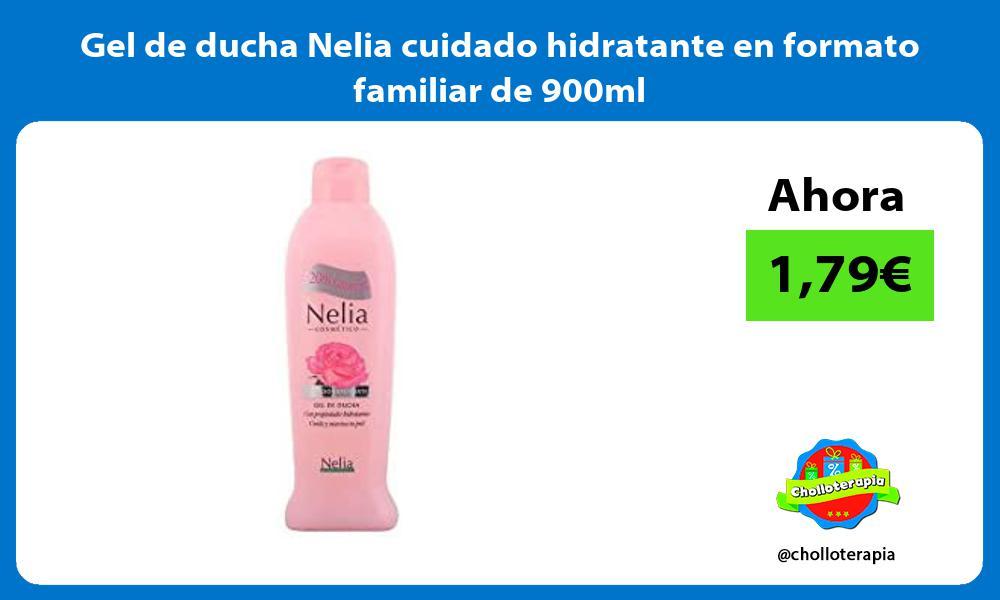 Gel de ducha Nelia cuidado hidratante en formato familiar de 900ml