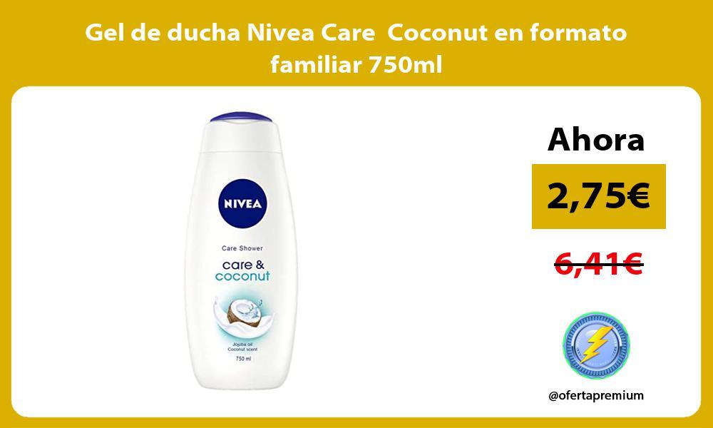 Gel de ducha Nivea Care Coconut en formato familiar 750ml