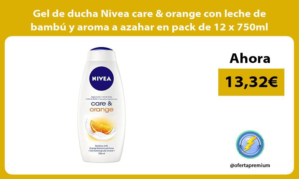 Gel de ducha Nivea care orange con leche de bambú y aroma a azahar en pack de 12 x 750ml