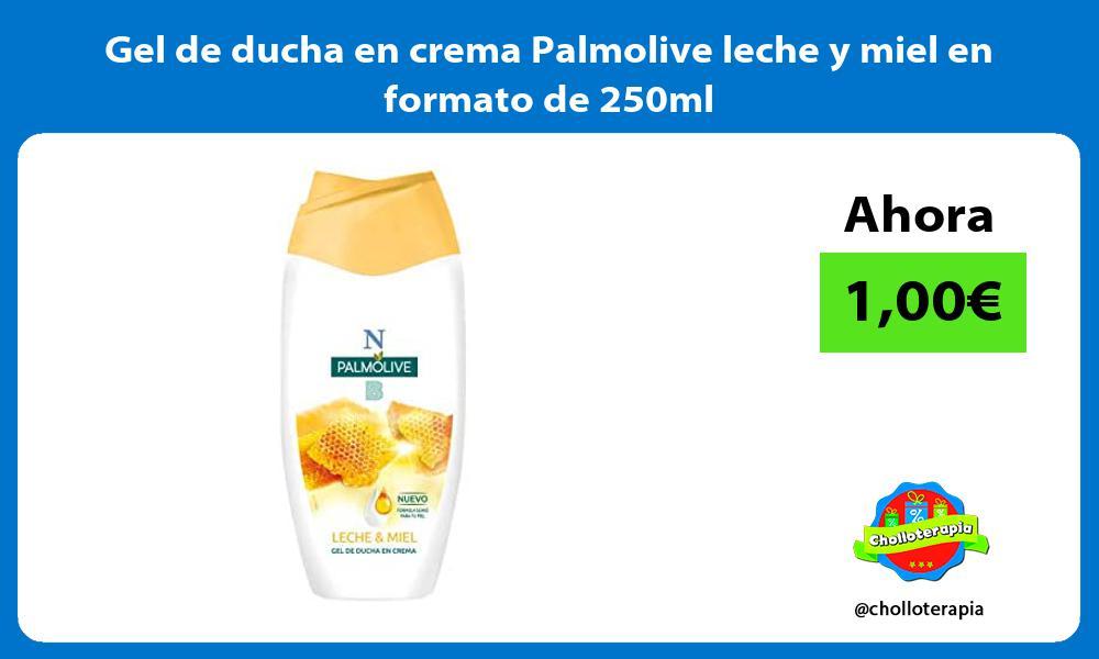 Gel de ducha en crema Palmolive leche y miel en formato de 250ml