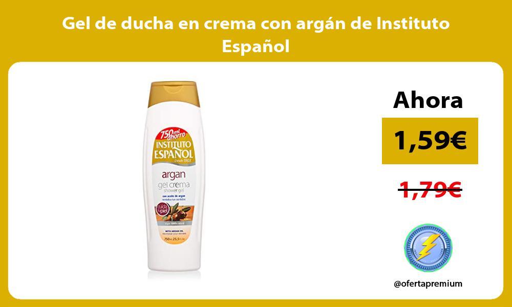 Gel de ducha en crema con argán de Instituto Español