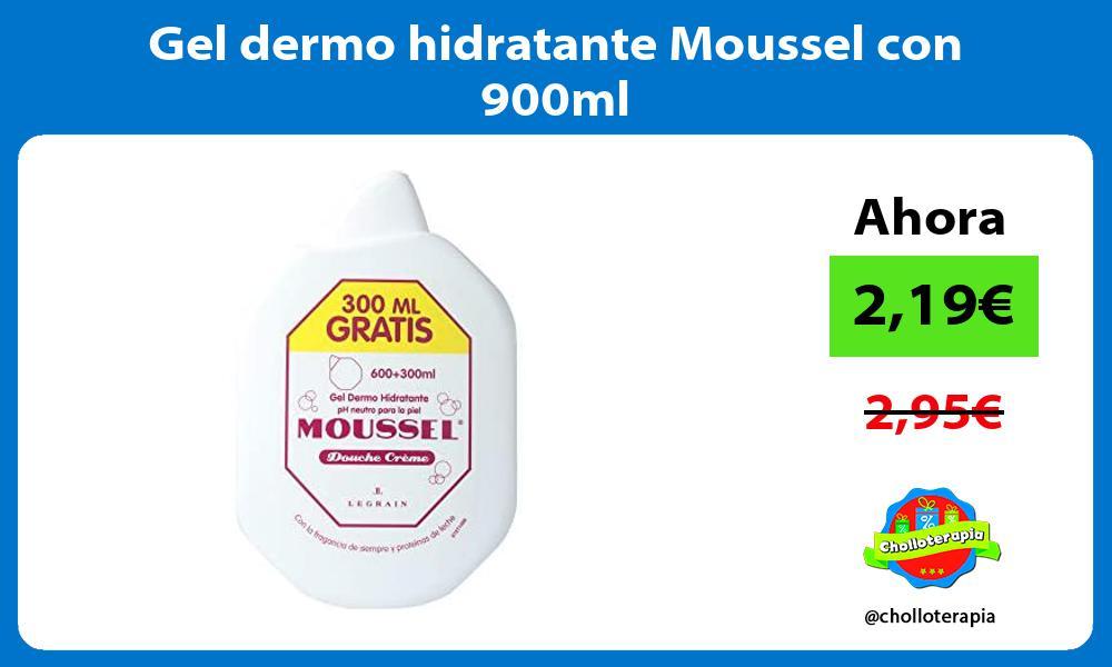 Gel dermo hidratante Moussel con 900ml