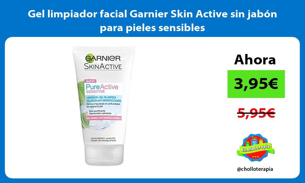 Gel limpiador facial Garnier Skin Active sin jabón para pieles sensibles