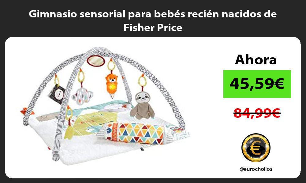 Gimnasio sensorial para bebés recién nacidos de Fisher Price