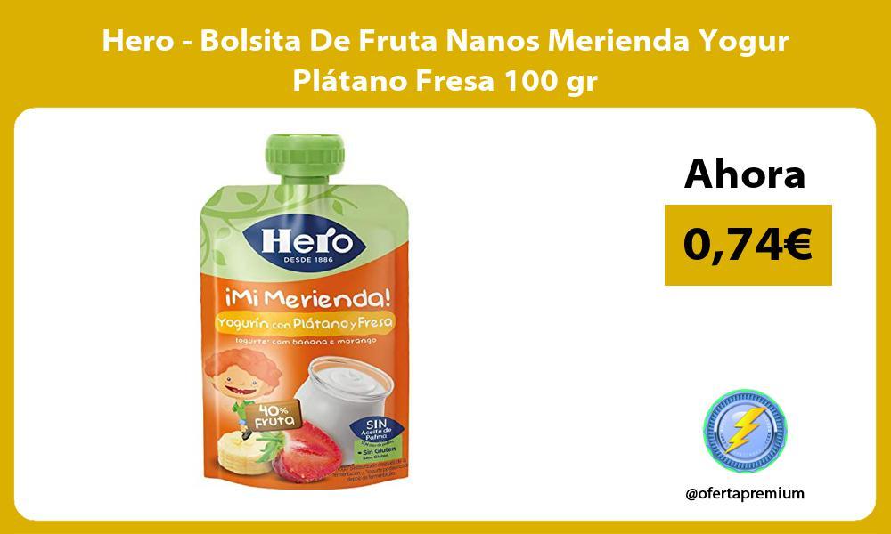 Hero Bolsita De Fruta Nanos Merienda Yogur Plátano Fresa 100 gr