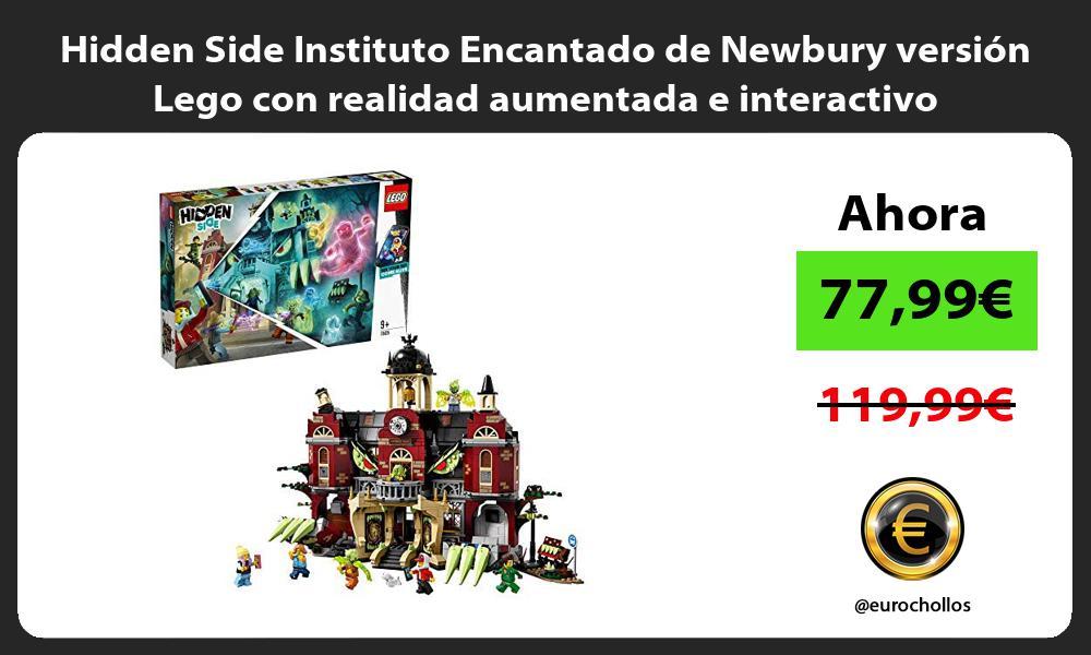 Hidden Side Instituto Encantado de Newbury versión Lego con realidad aumentada e interactivo