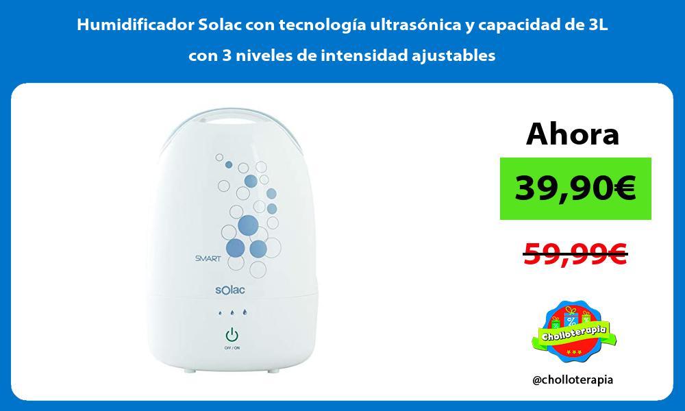 Humidificador Solac con tecnología ultrasónica y capacidad de 3L con 3 niveles de intensidad ajustables