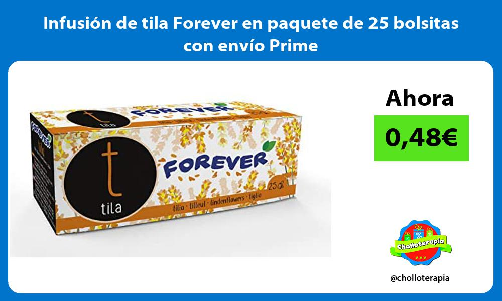 Infusión de tila Forever en paquete de 25 bolsitas con envío Prime