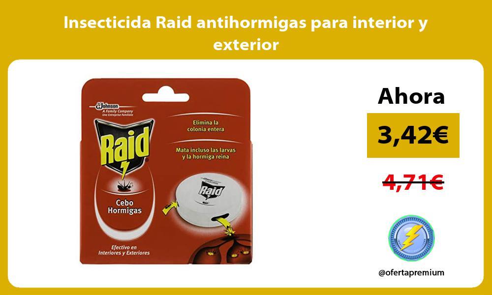 Insecticida Raid antihormigas para interior y exterior