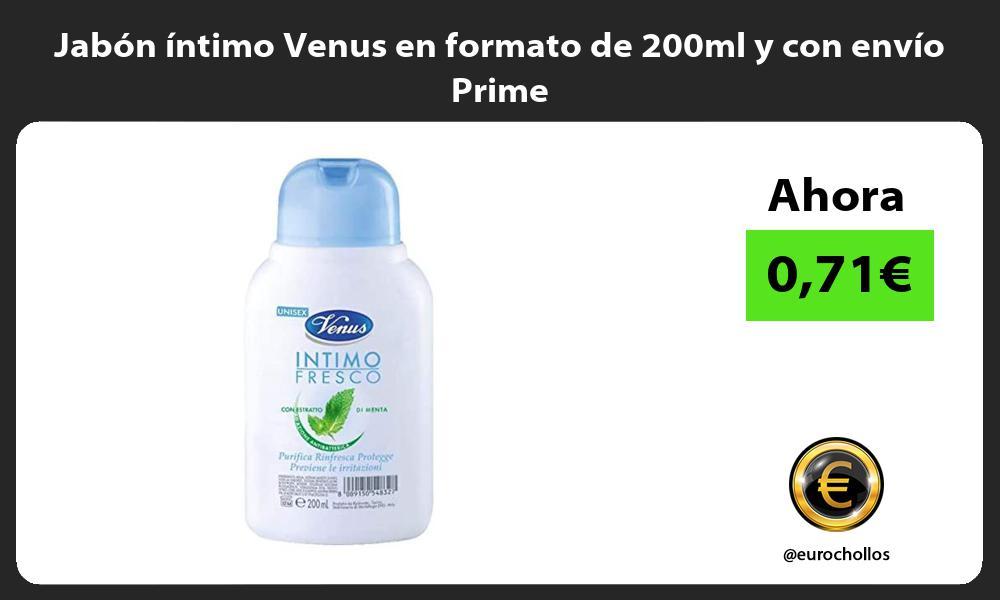 Jabón íntimo Venus en formato de 200ml y con envío Prime