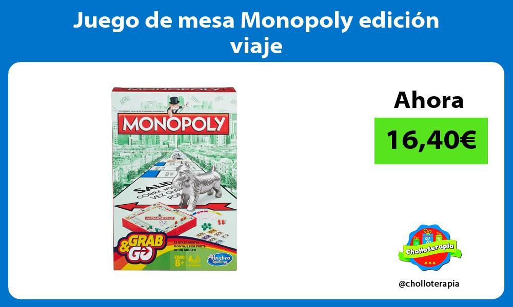 Juego de mesa Monopoly edición viaje