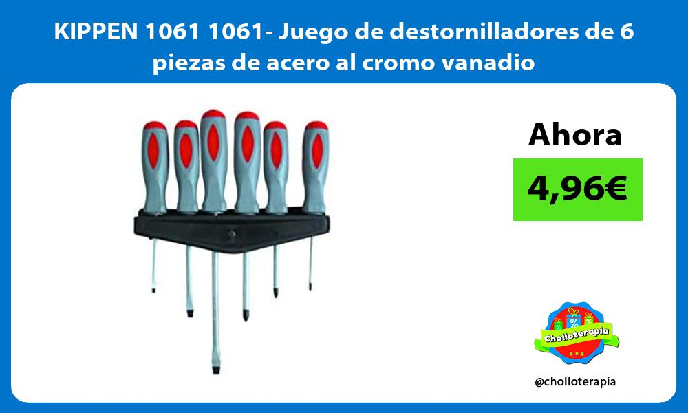 KIPPEN 1061 1061 Juego de destornilladores de 6 piezas de acero al cromo vanadio