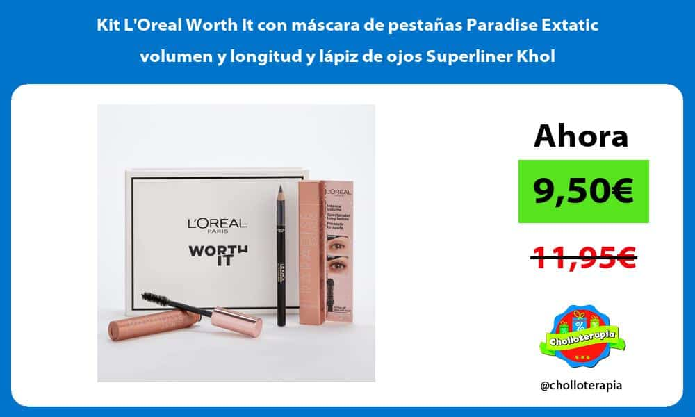 Kit LOreal Worth It con máscara de pestañas Paradise Extatic volumen y longitud y lápiz de ojos Superliner Khol